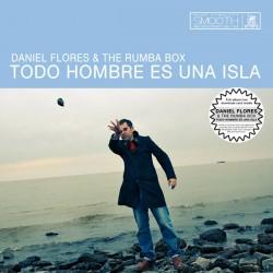 DANIEL FLORES & THE RUMBA BOX - Todo Hombre Es Una Isla - LP