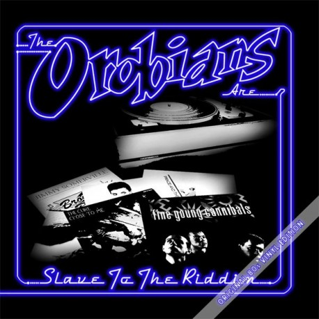 THE OROBIANS - Slave to the Riddim - LP