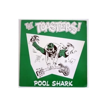 THE TOASTERS - Pool Shark - LP