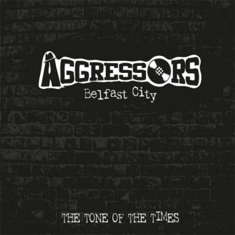 AGGRESSORS - Belfast City the Tone of the Times - LP