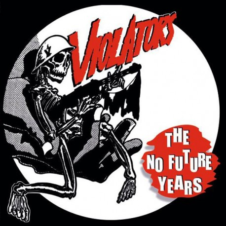THE VIOLATORS - The No Future Years - LP