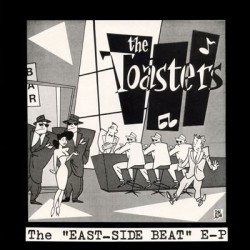 THE TOASTERS - East Side Beat - EP