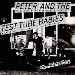 "PETER & THE TEST TUBE BABIES - Run Like Hell - 7"""