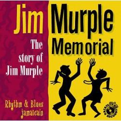 JIM MURPLE MEMORIAL- The Story Of Jim Murple - CD
