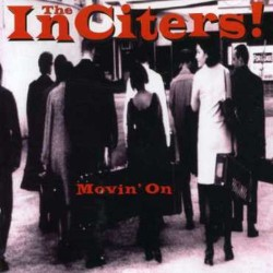 THE INCITERS - Movin`on - CD