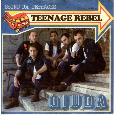 GIUDA - Teenage Rebel - 7""