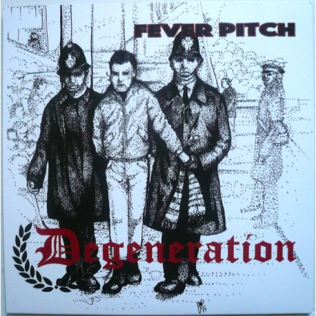 DEGENERATION - Fever Pitch - EP