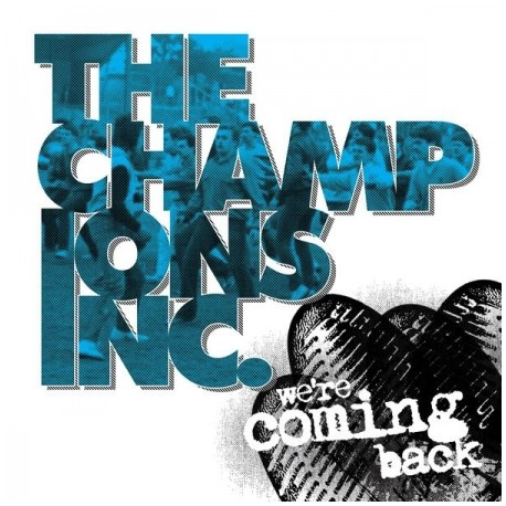 THE CHAMPIONS INC. ‎– We're Coming Back - EP