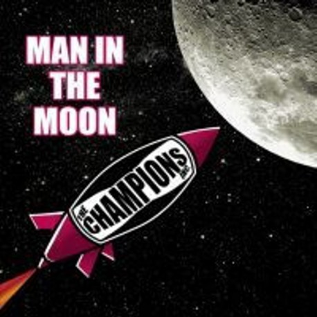 """THE CHAMPIONS INC. – Man In The Moon - 7"""""""