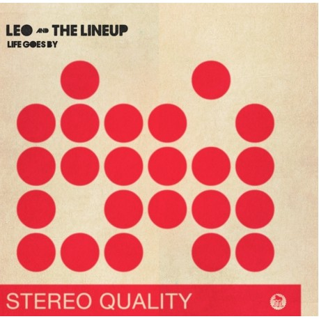 LEO AND THE LINE UP - Life Goes By - 7""