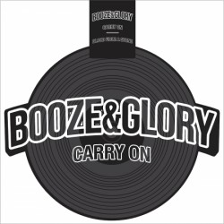 BOOZE & GLORY - Carry On - Shaped 12""