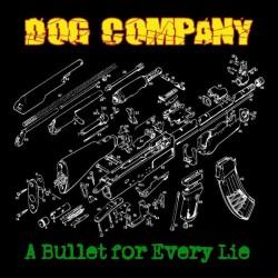 DOG COMPANY - A Bullet for  Evey Lie - LP