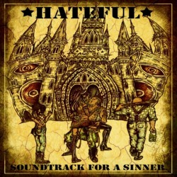 HATEFUL - Soundtrack for a Sinner - LP