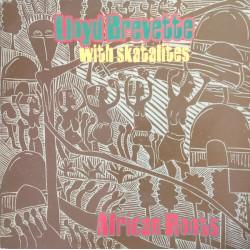 LLOYD BREVETTE with SKATALITES -  African Roots - LP + CD