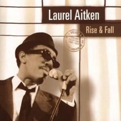 LAUREL AITKEN - Rise & Fall - LP