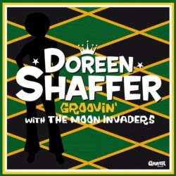 DOREEN SHAFFER & THE MOON INVADERS ‎– Groovin' With The Moon Invaders - LP