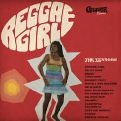 THE TENNORS & FRIENDS - Reggae Girl - LP+CD