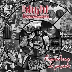 THE NIGHT TRANSMISSION - Fugándonos al Pasado - EP digital