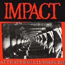 IMPACT – Attraverso L'Involucro - LP