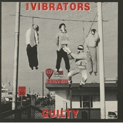THE VIBRATORS - Guilty - LP