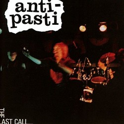 ANTI-PASTI ‎– The Last Call - LP