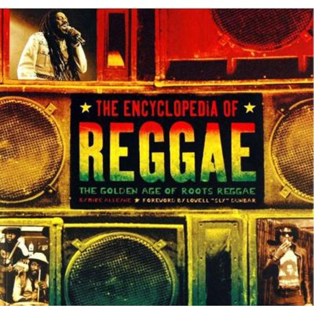 THE ENCYCLOPEDIA OF REGGAE - Mike Alleyne