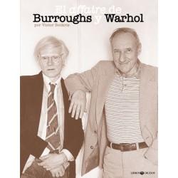 EL AFFAIRE DE BURROUGHS Y WARHOL - Victor Bockris - Libro