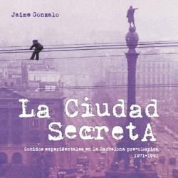 LA CIUDAD SECRETA - Jaime Gonzalo - Libro + 3 CD