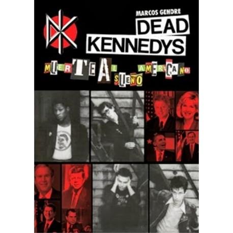 DEAD KENNEDYS - Muerte Al Sueño Americano - Marcos Gendre Blanco - Libro