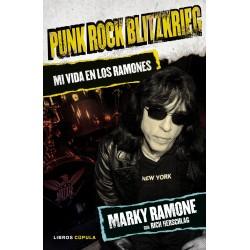 PUNK ROCK BLITZKRIEG - Mi Vida En Los Ramones - Marky Ramone - Libro