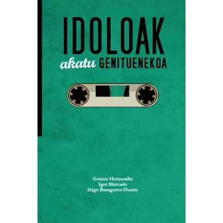 IDOLOAK: Akatu Genituenekoa - G. Hermosilla,I. Mercado,I. Basaguren-Duarte - Libro
