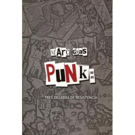 PUNK: Tres Decadas de resistencia - Marc Grass - Libro
