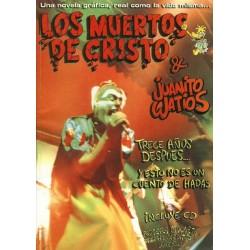 LOS MUERTOS DE CRISTO & JUANITO WATIOS - Trece Años Despues - Comic + CD