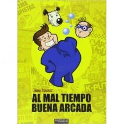 AL MAL TIEMPO BUENA ARCADA - Jimmy Bananas - Libro Comic