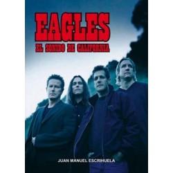 EAGLES : El Sonido De california - Juan Manuel Escrihuela - Libro