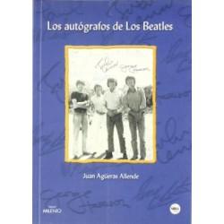 LOS AUTOGRAFOS DE LOS BEATLES - Juan Agueras Allende - Libro