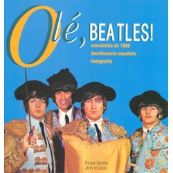 BEATLES : Ole' , Beatles! - Enrique Sanchez , Javier De Castro - Libro