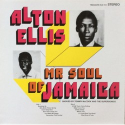 ALTON ELLIS - Mr Soul Of Jamaica ( Backed By Tommy McCook And The Supersonics ) - LP