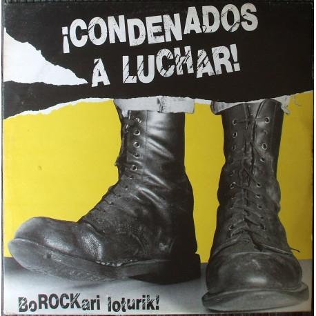 V/A - Condenados A Luchar - LP - PREPEDIDOS ( Disponible a Partir Del 4 de Diciembre )