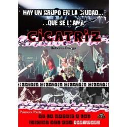 CICATRIZ : Hay Un Grupo En La Ciudad Que Se Llama .... - Roberto Ortega - Libro