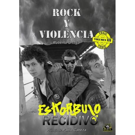 ESKORBUTO: Rock y Violencia - Vol. 3 RECIDIVO - Roberto  Ortega - Libro