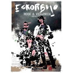 ESKORBUTO: Rock y Violencia - Novela Grafica - Gabriel Corvi y Roberto Ortega - Libro