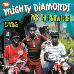 THE MIGHTY DIAMONDS- Pass The Knowledge - LP