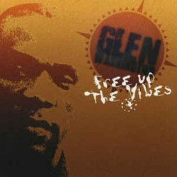 GLEN WASHINGTON - Free Up The Vibes - LP