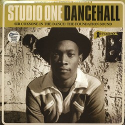 V/A - STUDIO ONE DANCEHALL (Sir Coxsone In The Dance: The Foundation Sound) - 3LP