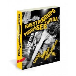 NUESTRO GRUPO PODRIA SER TU VIDA : Escenas Del Indie Underground Norteamericano 1981-1991 - Michael Azerrad  - Book