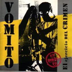 """VOMITO - El Ejercicio Del Crimen - 7"""""""
