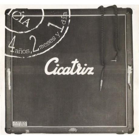 CICATRIZ - 4 Años, 2 Meses y 1 Dia - CD