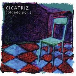 CICATRIZ - Colgado Por Ti - CD