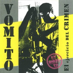 VOMITO - El Ejercicio Del Crimen - CD